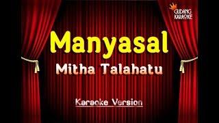 Mitha Talahatu - Manyasal Karaoke