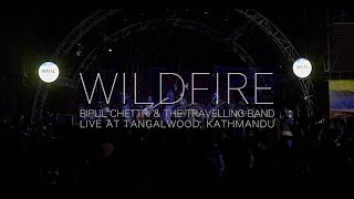 Bipul Chettri & The Travelling Band - Wildfire (Live@Tangalwood)