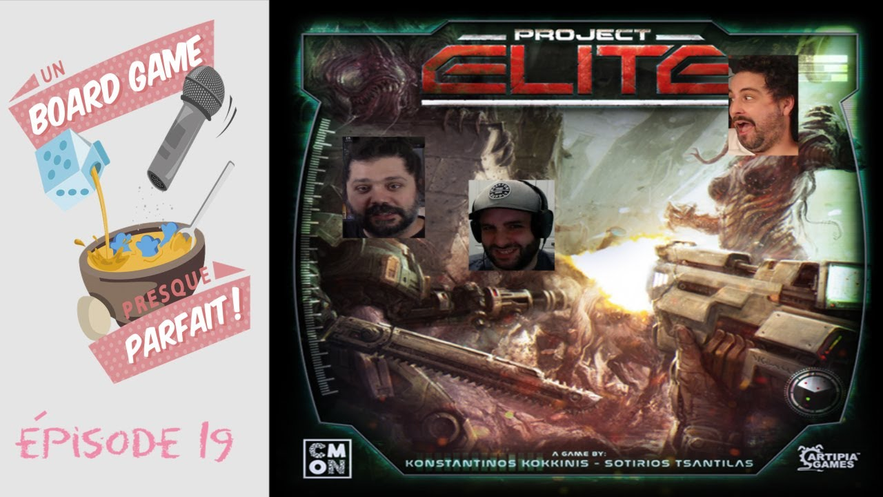 Un Board Game Presque Parfait (EP19) Project: ELITE