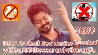 How To Download Tamil New Movie's Without Useing UC Browser, TamilRockers |2020|Part-2|Tamil