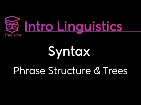 [Introduction to Linguistics] Phrase Structure Rules, Specifiers, Complements, Tree Structures
