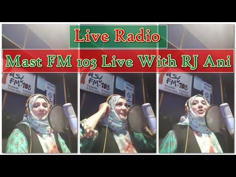 Mast FM 103 Live With RJ Ani - Live Radio