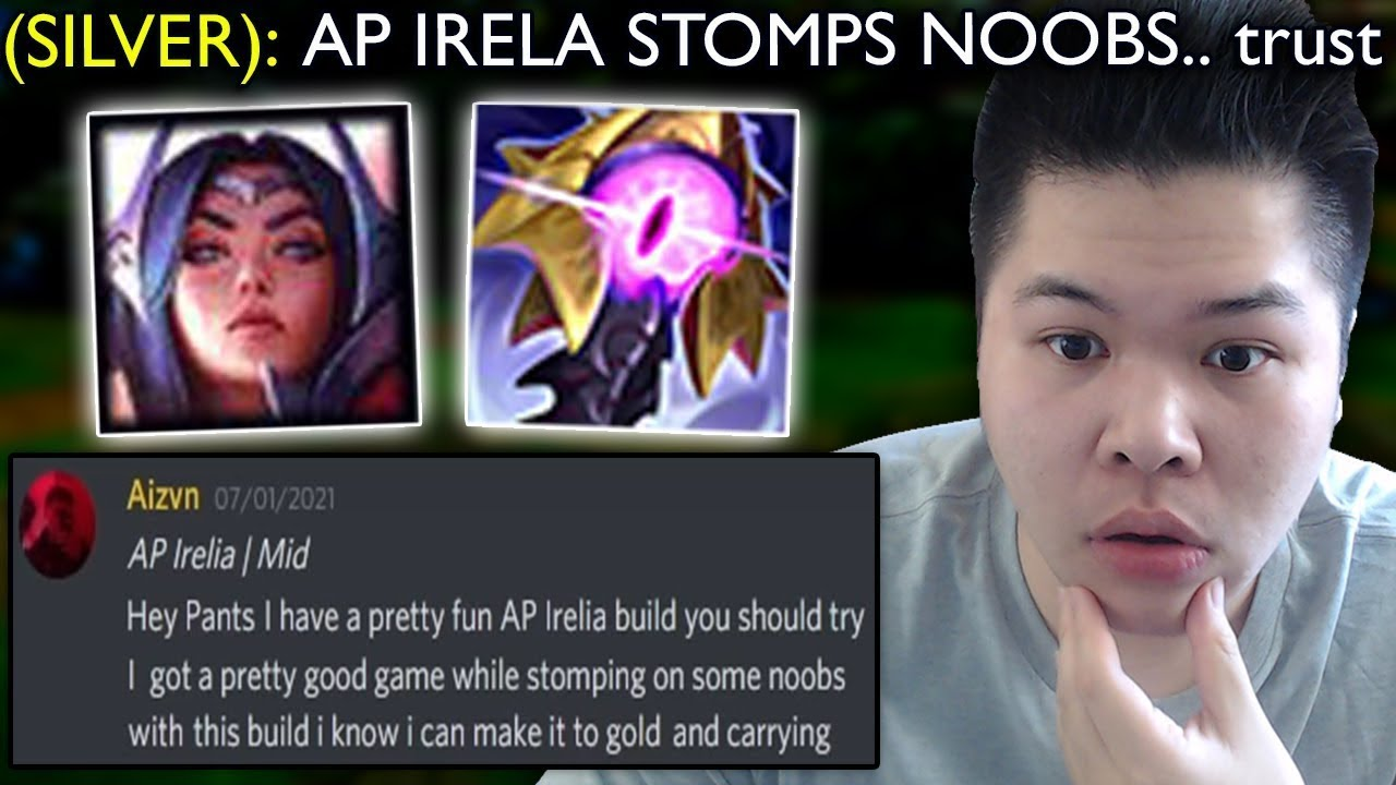 They buffed AP Irelia's ratios so this guy told me an AP build that STOMPS noobs