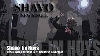 Download lagu Shavo - Im Huys