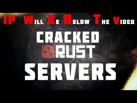 ☢ Rust Cracked Servers   2017   Rust Leagcy - YT