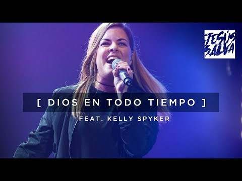 Dios En Todo Tiempo Marcos Witt Feat Kelly Spyker En Vivo