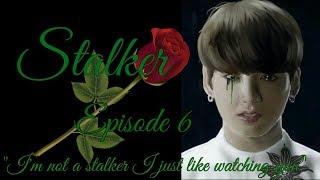 Stalker Jungkook FF 18+ Episode 6