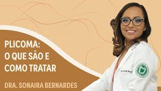 Plicoma: excesso de pele presente na borda anal | Dra. Sonaira Bernardes | Grupo Elas