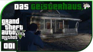 GTA 5 Mythos #1 Das Geisterhaus