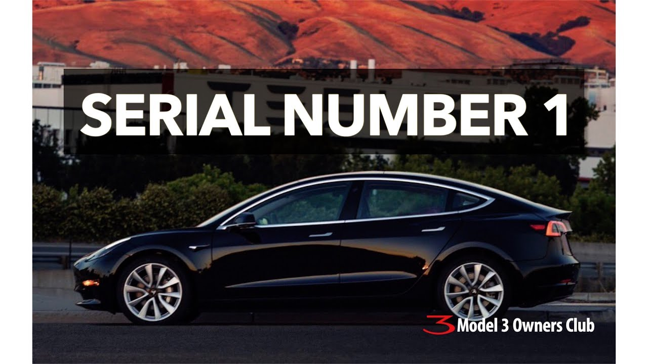 Serial Number 1 is here!!! | Model 3 Owners Club - YouTube