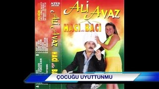 Ali Avaz - Çocuğu Uyuttunmu