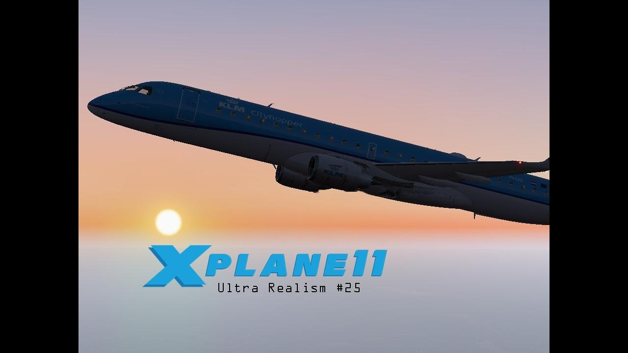 X-Plane 11 Ultra Realism #25: KLM Cityhopper ERJ-190 Takeoff from  Amsterdam-Schiphol