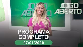Jogo Aberto - 07/01/2020 - Programa completo