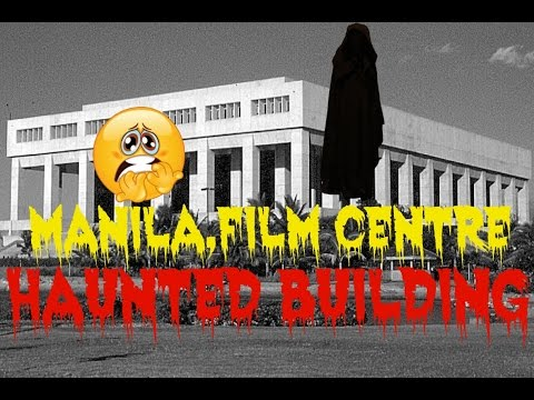 Manila,Film Centre, Philippines (HAUNTED BUILDING)