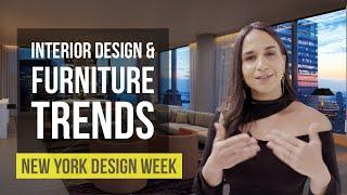 Interior Design & Furniture Trends | New York Design Week Highlights | Home Design Ideas