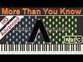 Axwell /\ Ingrosso - More Than You Know I Piano Tutorial & Sheets by MLPC