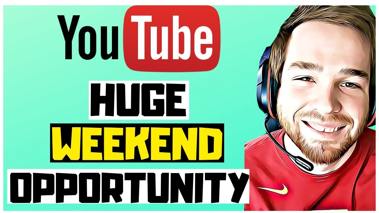 Making Money Online 2019 [HUGE OPPORTUNITY WEEKEND] - Make Money On Youtube 2019 For Beginners