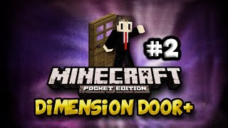 Dimension Door+ | EP:2 Back to the future! | Minecraft Pocket Edition
