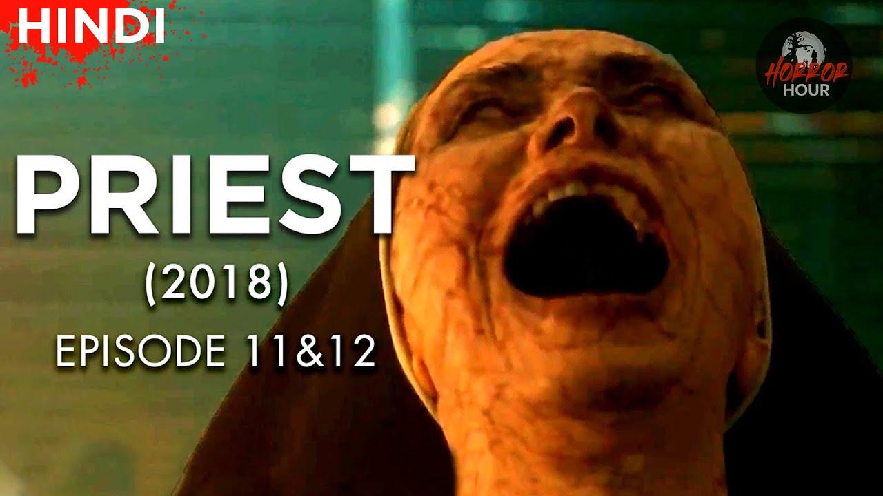 Priest (2018) Korean Drama  Episode 11 & 12  Explained in Hindi   Horror Hour   Korean Horror