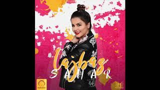 """Sahar - """"Lajbaz"""" OFFICIAL AUDIO"""