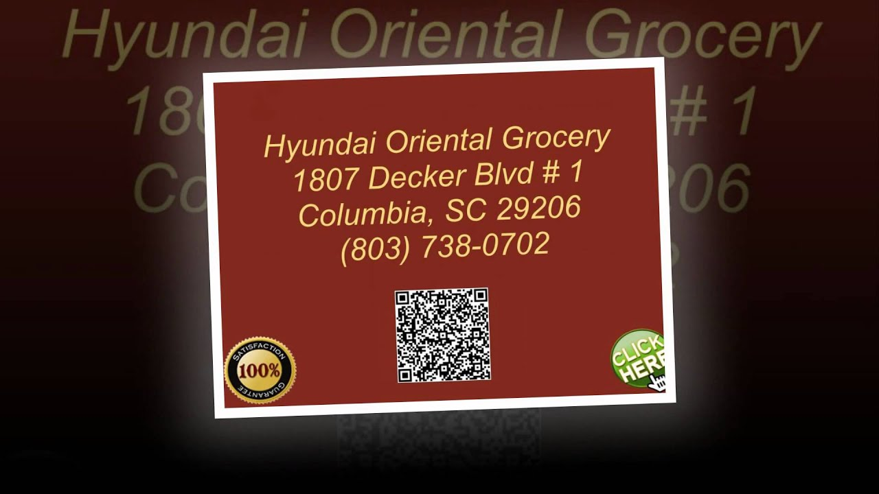 Hyundai Oriental Grocery And Gifts 803 738 0702