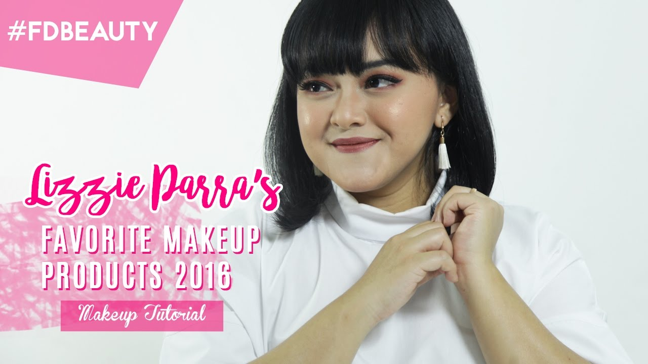 5ddb335911f Lizzie Parra Makeup Tutorial with 2016 Favorites - YouTube