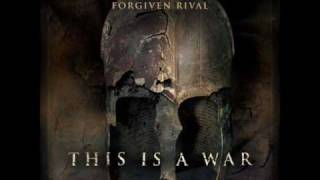 We Are All Soldiers - Forgiven Rival