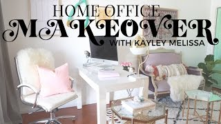 Home Office Makeover with Kayley Melissa