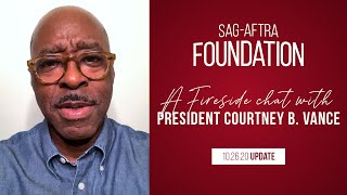 Monthly Fireside Chat with Foundation President Courtney B. Vance 10/26/20