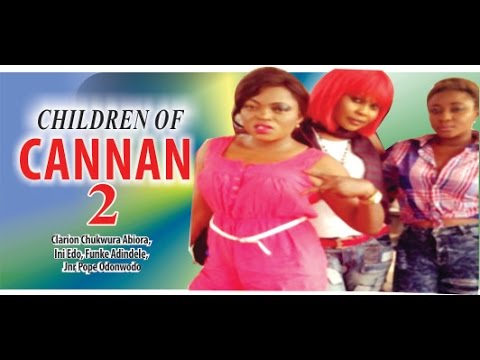 Children of Cannan 2 - 2014 Latest Nigerian Nollywood Movie