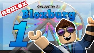 Roblox | Welcome To Bloxburg! #1 | ROBLOKSE in REAL LIFE!