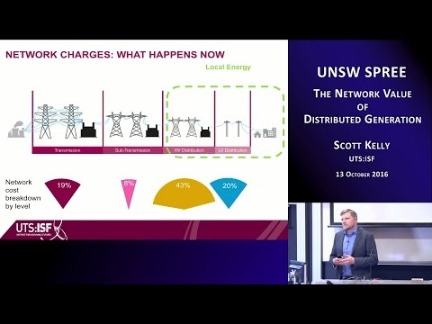 UNSW SPREE 201610-13 Scott Kelly - Network Value of Distributed Generation