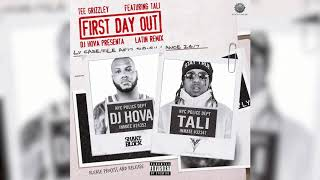 Tali - First Day Out Latin Remix presented by DJ Hova