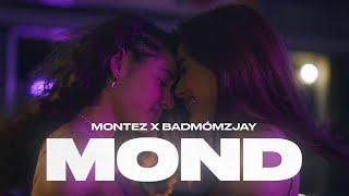 Montez x badmómzjay - Mond (prod. by Aside) [Official Video]