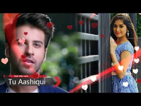 Tu Aashiqui - Title Song | Whatsapp Status | Colors | TV Serial - 14th October 2017 |