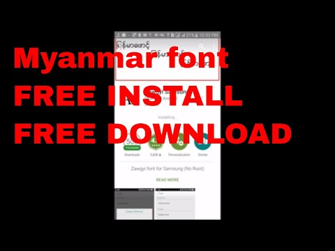 How To Install Myanmar Zawgyi Font On Android