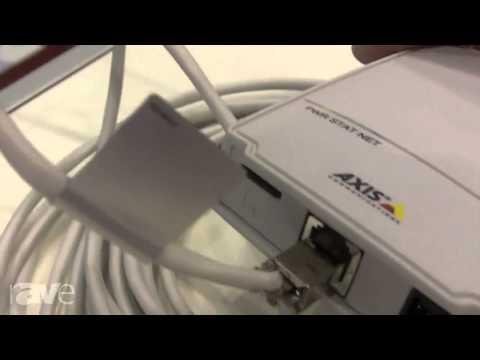 InfoComm 2013: Axis Communications Showcases M 2014-E