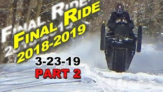 Final Ride of the 2018-19 Season: PART 2 | 3-23-19 | Old Forge, NY