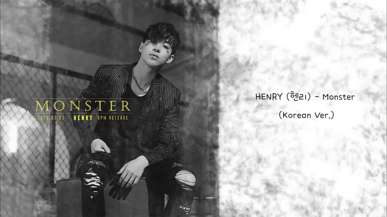 【中字】HENRY (헨리) - Monster (Korean Ver )