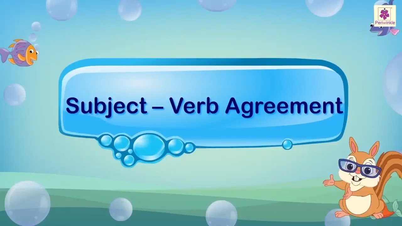 Subject Verb Agreement English Grammar Periwinkle Youtube