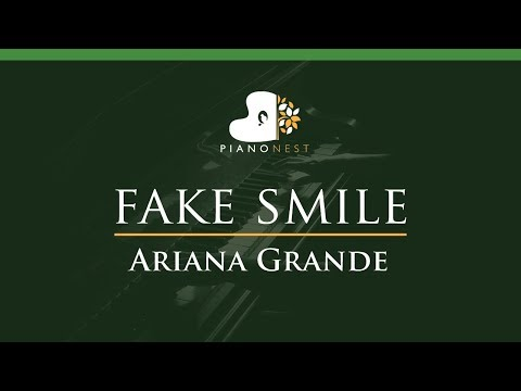 Ariana Grande - fake smile - LOWER Key Piano Karaoke  Sing Along