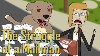 The struggle of a Mailman // Ft. Pic Animations