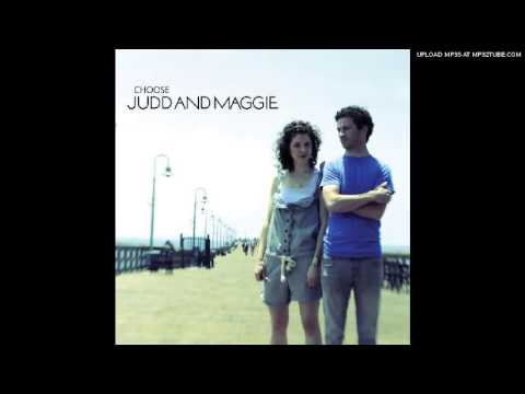 Judd And Maggie - Disappear