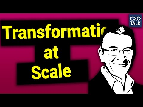 #205: Digital Transformation at Scale