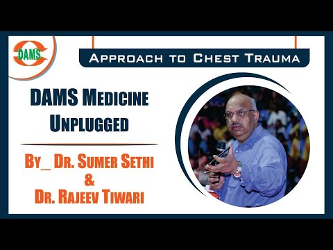 #DAMS Medicine Unplugged - #Approach to Chest Trauma