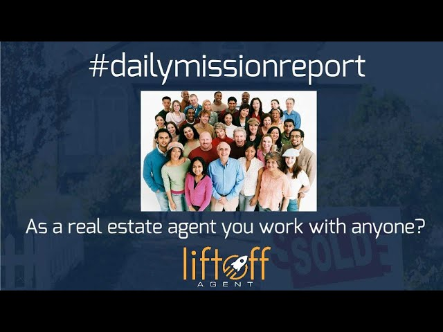 #missionreport - As a Real Estate Agent do you work with anyone?