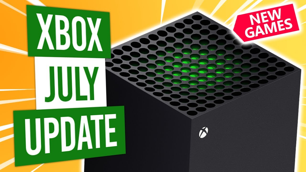 Xbox Update | July 2020