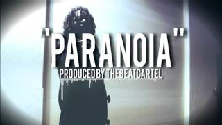 """Paranoia"" Instrumental (Drill, Trap, Freestyle Type Beat) [Prod. by TheBeatCartel]"
