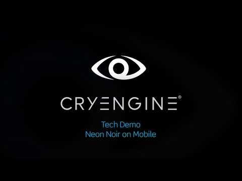 CRYENGINE Mobile Pipeline Reveal Teaser