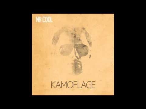 Mr cool - Kamoflage LYRICS